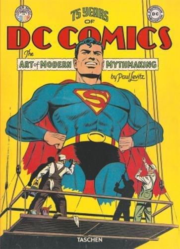 75 Years Of Dc Comics The Art Of Modern Mythmaking (Fantastic Price) por Paul Levitz