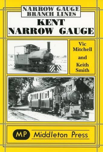 Kent Narrow Gauge
