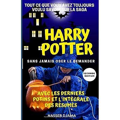 Tout ce que vous avez toujours voulu savoir sur la saga Harry Potter sans oser le demander