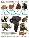 Animal Ultimate Sticker Book (Ultimate Stickers)