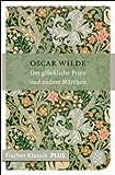 Der glückliche Prinz und andere Märchen: Fischer Klassik PLUS von Oscar Wilde