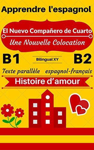 Apprendre Lespagnol Histoire Damour El Nuevo Compañero