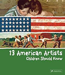 13 American Artists Children Should Know by Brad Finger (2010-09-26)