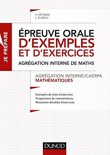 Epreuve orale d'exemples et d'exercices - Agrégation interne/CAERPA mathématiques par Hassina Ketrane, Laëtitia Elineau