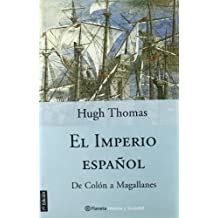 El imperio español (Historia Y Sociedad)
