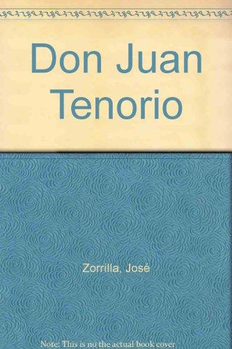DON JUAN TENORIO. EDICION FACSIMIL (1844) DEL AUTOGRAFO PROPIEDAD DE LA REAL ACADEMIA ESPAOLA. PROLOGO DE JOSE LUIS VARELA [ENCUADERNADO]