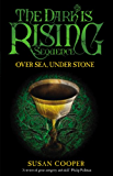 Over Sea Under Stone (The Dark Is Rising Book 2)