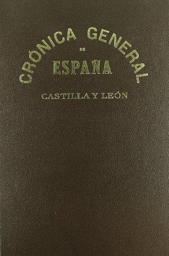 Crónica General de España (Castilla y León): 2 (Monografía) por Cayetano Rusell