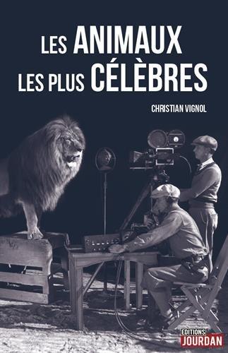 Les animaux les plus célèbres