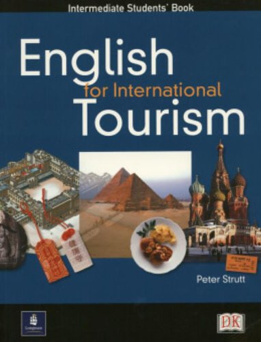 English For International Tourism. Intermediate. Students' Book: Intermediate Coursebook (English for Tourism)