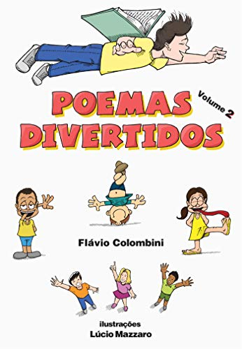 Poemas Divertidos - Volume 2 (Portuguese Edition) por Flávio Colombini