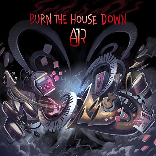 Burn the House Down [Explicit]