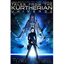 Tales from the Kurtherian Universe: Fans Write For The Fans: Book 1