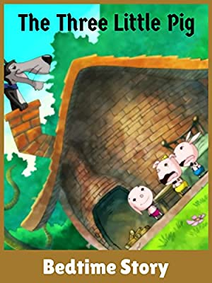 The Three Little Pigs - Bedtime Story