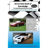C6 Corvette Book of Knowledge: Corvette Buyers