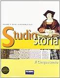 Studio storia. Tomo 2B: Il Seicento e il Settecento. Per la Scuola media