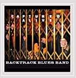 Captured Alive by Backtrack Blues Band (2012-04-24)