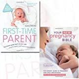 First-Time Parent and Your New Pregnancy Bible [Hardcover] 2 Books Bundle Collection - The honest guide to coping brilliantly and staying sane in your baby's first year, The Experts' Guide to Pregnancy and Early Parenthood