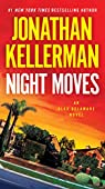 Night Moves: An Alex Delaware Novel par Kellerman