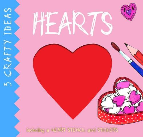 Hearts (5 Crafty Ideas, Band 1)