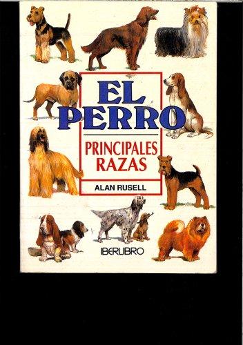 Descargar Libro Perro, el - principales razas (Minilibro) de Alan Russell