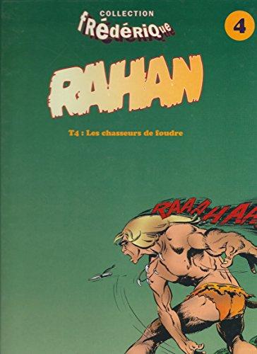 Rahan 4 : les chasseurs de foudre 082997