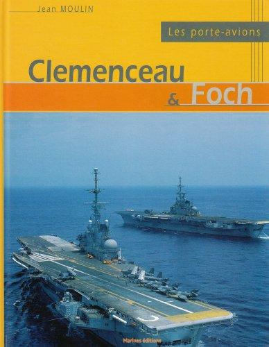 Les porte-avions Clemenceau et Foch par Jean Moulin