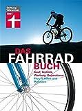 Das Fahrradbuch: Kauf, Technik, Wartung, Reparaturen, E-Bikes und Pedelecs by Ulf Hoffmann (2013-06-06)