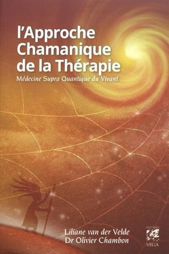 L'approche chamanique de la thérapie