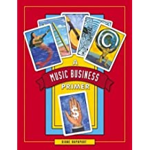 Music Business Primer by Diane Sward Rapaport (2002-10-07)