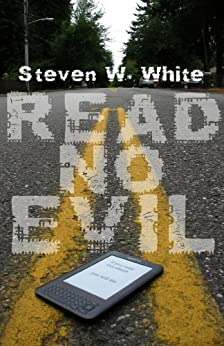 Read No Evil by [White, Steven W.]