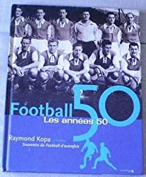 Football, les années 50