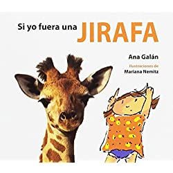 Si yo fuera una jirafa