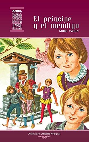 El príncipe y el mendigo: Volume 2 (Ariel Juvenil Ilustrada)