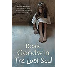 The Lost Soul: An abandoned child's struggle to find those she loves