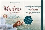 Mudras - Yoga für die Hände: Heilende Übungen für Körper und Seele. Buch mit 45 Karten