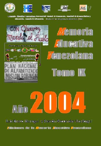 A-9 Memoria Educativa Venezolana  Tomo IX   2004 (Base de datos de la Memoria Educativa Venezolana)