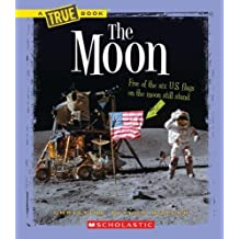The Moon (True Books) by Taylor-Butler, Christine (2014) Paperback