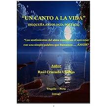 UN CANTO A LA VIDA (Pequeña antología poética)