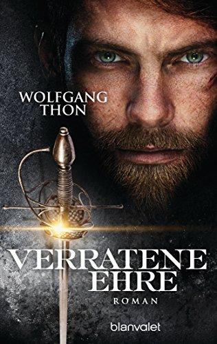Thon, Wolfgang: Verratene Ehre