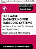 Software Engineering for Embedded Systems: Chapter 16. Software Development Tools for Embedded Systems