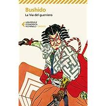 Bushido: La Via del guerriero