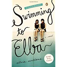 Swimming to Elba: A Novel by Silvia Avallone (2013-04-30)