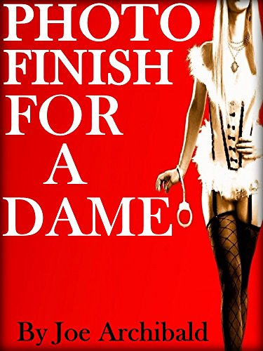 photo-finish-for-a-dame-english-edition