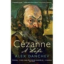Cézanne: A life