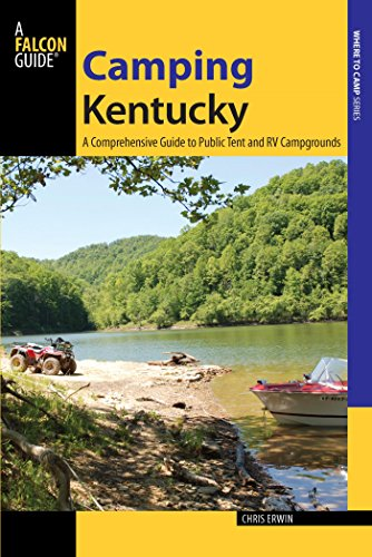 Descargar Camping Kentucky: A Comprehensive Guide to Public Tent and RV Campgrounds (State Camping Series) Epub