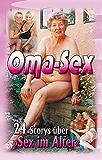 """Oma-Sex: 24 Storys über """"Sex im Alter"""""""