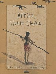 Africa, little Chaka...