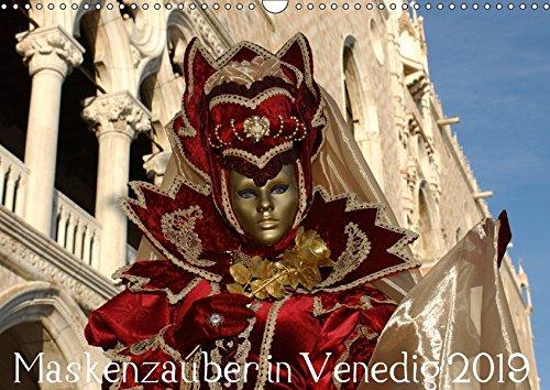 Maskenzauber in Venedig 2019 (Wandkalender 2019 DIN A3 quer): Faszination der venezianischen Masken (Monatskalender, 14 Seiten ) (CALVENDO Kunst)