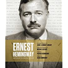 Ernest Hemingway: Artifacts From a Life (English Edition)